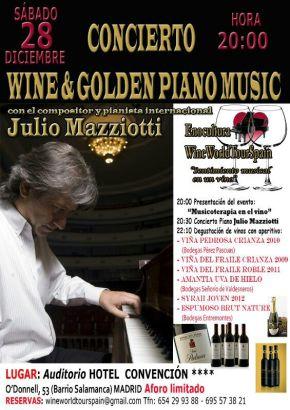 Wine&Golden Piano Music 28/12/2013 Madrid con JulioMazzioti